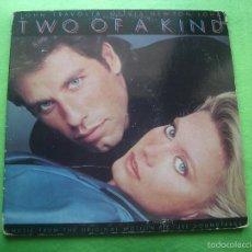 Discos de vinilo: LP TWO OF A KIND DE JOHN TRAVOLTA Y OLIVIA NEWTON JOHN USA GATEFOLD 1983. Lote 56578791