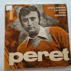 Discos de vinilo: PERET - UNA LAGRIMA / LO MATO / GATO / SIEMPRE (EP 1967). Lote 56580327