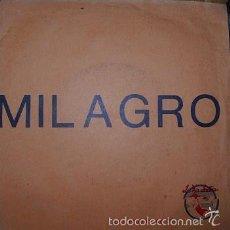 Discos de vinilo: MILAGRO - SINGLE VIA LACTEA - MEGARARO - BUSCANDO EN LA LUNA / ROMPES MI CORAZON SELLO TIC TAC. Lote 56583608