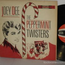 Discos de vinilo: JOEY DEE & THE SATARLIGHTER - PEPPERMINT TWISTERS 1961 !! RARA 1ª EDIC ORG USA, EXC. Lote 56585872
