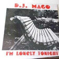 Discos de vinilo: D.J. MAGO - I´M LONELY TONIGHT - FERPAS MUSIC DISCOSHOP VALENCIA 1994. Lote 56591472