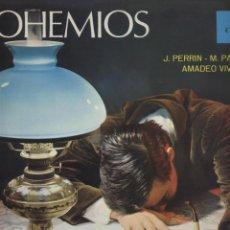 Discos de vinilo: BOHEMIOS-J.PERRIN-M.PALACIOS-AMADEO VIVES. Lote 56594659
