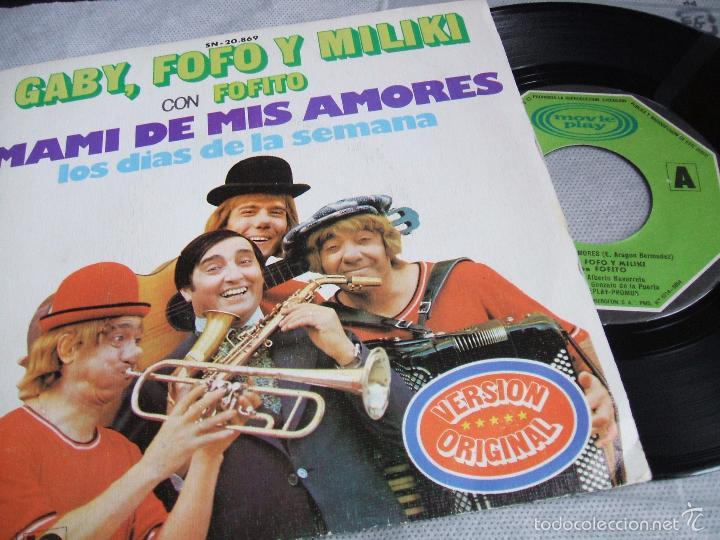 (NM)GABY, FOFO Y MILIKI CON FOFITO : MAMI DE MIS AMORES / LOS DIAS DE LA SEMANA - MOVIPLAY SN-20.869 (Música - Discos - Singles Vinilo - Música Infantil)
