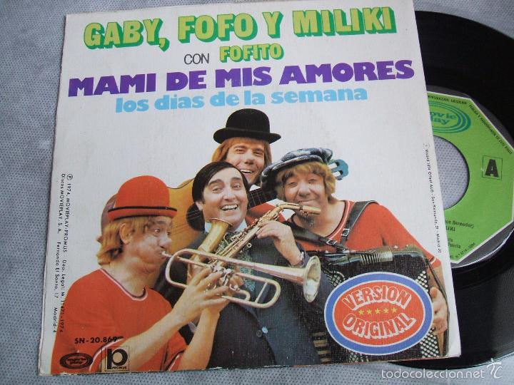 Discos de vinilo: (NM)GABY, FOFO Y MILIKI CON FOFITO : MAMI DE MIS AMORES / LOS DIAS DE LA SEMANA - MOVIPLAY SN-20.869 - Foto 2 - 51942215