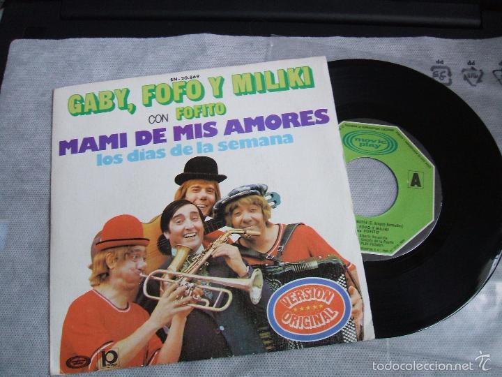 Discos de vinilo: (NM)GABY, FOFO Y MILIKI CON FOFITO : MAMI DE MIS AMORES / LOS DIAS DE LA SEMANA - MOVIPLAY SN-20.869 - Foto 3 - 51942215