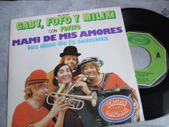 Discos de vinilo: (NM)GABY, FOFO Y MILIKI CON FOFITO : MAMI DE MIS AMORES / LOS DIAS DE LA SEMANA - MOVIPLAY SN-20.869 - Foto 4 - 51942215