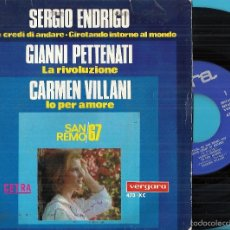 Disques de vinyle: SAN REMO 67: SERGIO ENDRIGO: DOVE CREDI DIA ANDARE / GIROTANDO INTORNO AL MONDO. CARMEN VILLANI: .... Lote 56597760