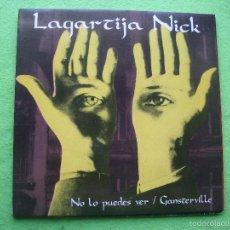 Discos de vinilo: LAGARTIJA NICK NO LO PUEDES VER / GANSTERVILLE SINGLE VINILO PROMO 1990 2 TEMAS PORTADA CARTON. Lote 56598803