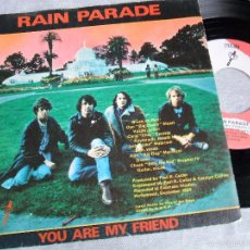 Discos de vinilo: RAIN PARADE: YOU ARE MY FRIEND (SINGLE 45 RPM). Lote 36982345