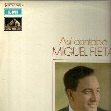 Discos de vinilo: MIGUEL FLETA LP SELLO EMI-LA VOZ DE SU AMO EDITADO EN ESPAÑA AÑO 1970. Lote 56602407