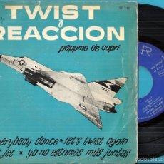 Discos de vinilo: PEPPINO DI CAPRI Y SUS ROCKERS: TWIST A REACCIÓN: THE JET / EVERYBODY DANCE / LET´S TWIST AGAIN + 1. Lote 56609951
