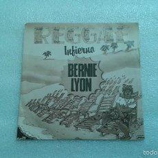Discos de vinilo: BERNIE LYON - INFIERNO SINGLE 1980. Lote 203978468