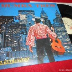 Discos de vinilo: RUMBA TRES EL EXTRANJERO/AIRE/TRISTEZA EN TUS OJOS 12 MX 1989 KONGA MUSIC RUMBA RUMBAS. Lote 56615104