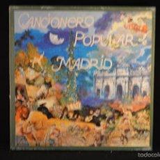 Discos de vinilo: CANCIONERO POPULAR DE MADRID - 2 LP + LIBRETO. Lote 56616918