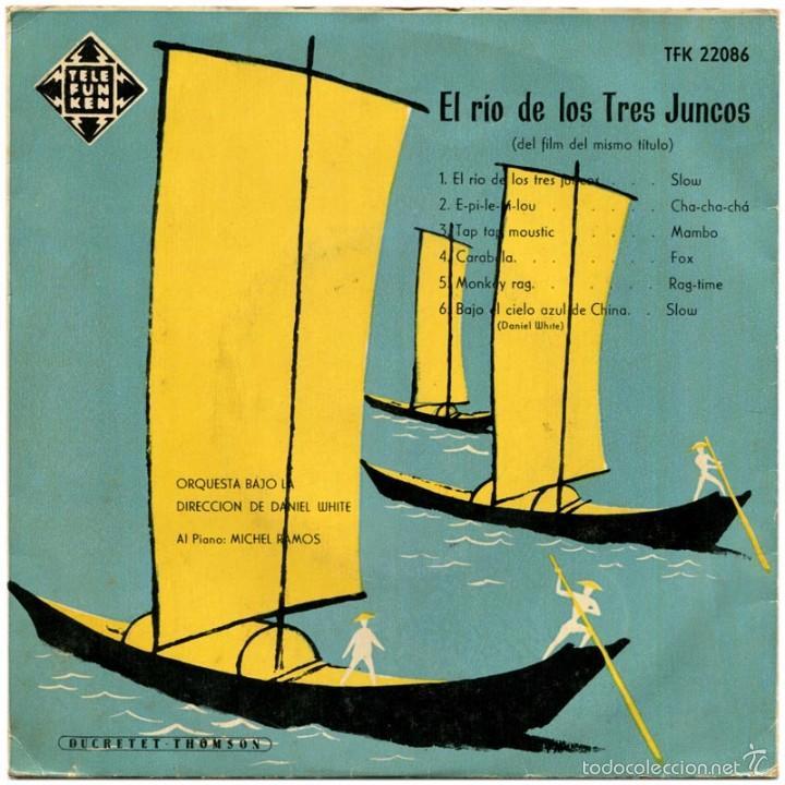 DANIEL WHITE + MICHEL RAMOS - EL RÍO DE LOS TRES JUNCOS - EP SPAIN - TELEFUNKEN TFK 22086 (Música - Discos - LP Vinilo - Bandas Sonoras y Música de Actores )