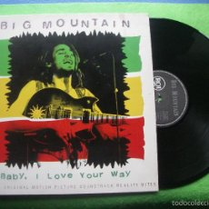 Discos de vinilo: BIG MOUNTAIN - BABY, I LOVE YOUR WAY - MAXI SINGLE 1994 BMG RCA. Lote 166373494
