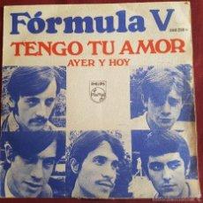 Discos de vinilo: FORMULA V - TENGO TU AMOR - PHILIPS 1968. Lote 56623781
