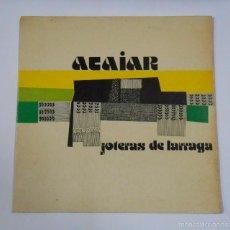 Disques de vinyle: JOTERAS DE LARRAGA - LARRAGAKO JOTERAK - ATAIAR. TDKDA11. Lote 56630995