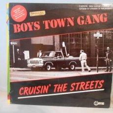 Discos de vinilo: BOYS TOWN GANG - CRUISIN' THE STREETS. Lote 56644106