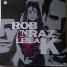 Discos de vinil: ROB 'N' RAZ FEAT. LEILA K-ROB 'N' RAZ FEATURING LEILA K, ARISTA-5C 210 672. Lote 56653456