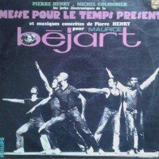 Discos de vinilo: MÚSICA CONCRETA. MESSE POUR LE TEMPS PRESENT. PIERRE HENRY Y MAURICE BÈJART. LP 33 RPM. Lote 56654597