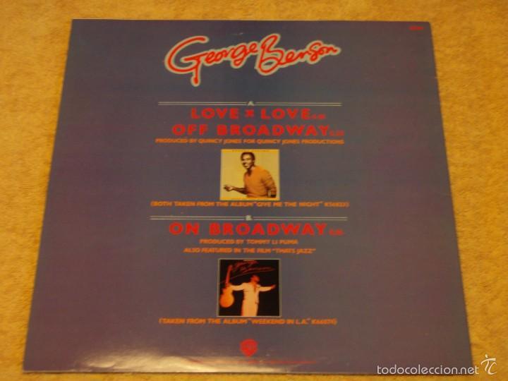 Discos de vinilo: GEORGE BENSON ( LOVE x LOVE - OFF BROADWAY 2 VERSIONES ) ENGLAND-1978 MAXI45 WARNER BROS - Foto 2 - 56659735