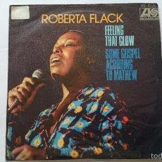 Disques de vinyle: ROBERTA FLACK - FEELING THAT GLOW / SOME GOSPEL ACORDING TO MATHEW (1975). Lote 56663028