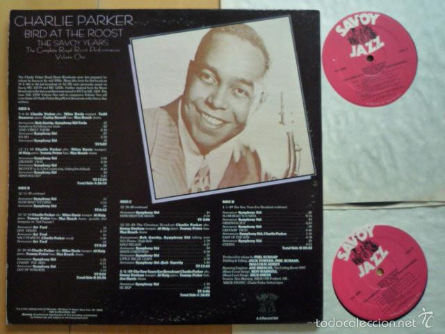 Discos de vinilo: Charlie Parker - Bird at the Roost. The Savoy Years Vol. 1 (2 LPs) - Savoy Jazz (USA, 1985) - Foto 2 - 56664732