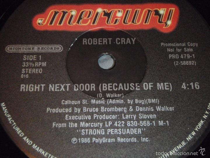 Discos de vinilo: ROBERT CRAY ( RIGHT NEXT DOOR(BECAUSE OF ME) 2 VERSIONES ) NEW YORK-USA 1986 MAXI33 MERCURY - Foto 3 - 56671675