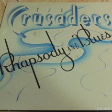Discos de vinilo: THE CRUSADERS - RHAPSODY AND BLUES - LP. Lote 56662965