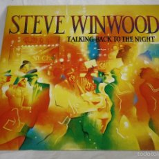 Discos de vinilo: DISCO VINILO LP - STEVE WINWOOD - TALKING BACK TO THE NIGHT - BARCELONA 1982. Lote 56702294