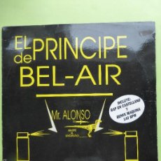 Discos de vinilo: EL PRINCIPE DE BEL - AIR , MR ALONSO - DESDE VALENCIA SONIDO ANTI - BAKALAO - RAP - VERSION. Lote 56703214
