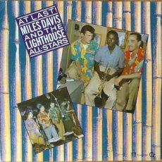 Discos de vinilo: MILES DAVIS & THE LIGHTHOUSE ALL-STARS : AT LAST! [EEC 1985] LP/RE. Lote 55937668