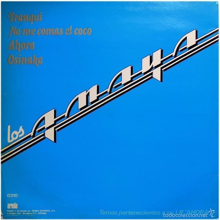Discos de vinilo: Los Amaya (Tony Ronald) – Ahora - Maxi Promo Spain 1983 - Ariola 0310 - Foto 2 - 56705487