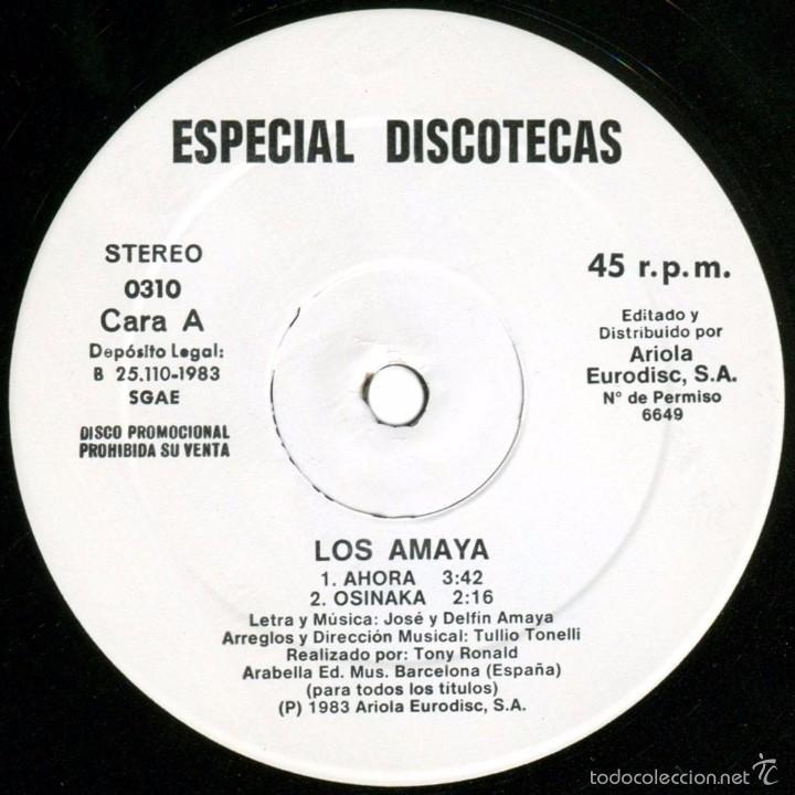 Discos de vinilo: Los Amaya (Tony Ronald) – Ahora - Maxi Promo Spain 1983 - Ariola 0310 - Foto 3 - 56705487
