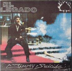 Discos de vinilo: EL LEGADO SINGLE JIMMY SUICIDE / LOS ABSURDOS. Lote 56712094