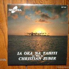 Discos de vinilo: CHRISTIAN ZUBER - IA ORA NA TAHITI . Lote 56737455
