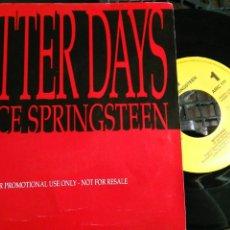 Discos de vinilo: BRUCE SPRINGSTEEN SINGLE PROMOCIONAL POR UNA SOLA CARA BETTER DAYS.ESPAÑA 1992. Lote 56738432