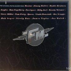 Discos de vinilo: FM THE ORIGINAL MOVIE SOUNDTRACK (EAGLES, QUEEN, BOSTON...) 2 LP'S 1978 MCA USA. Lote 56741416