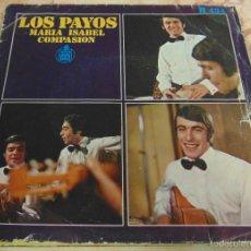 Discos de vinilo: LOS PAYOS - MARIA ISABEL - SINGLE. Lote 56738141