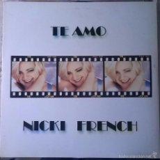 Discos de vinilo: NICKI FRENCH-TE AMO, MAX MUSIC-NM 1598 MX. Lote 56756790