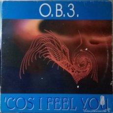 Discos de vinilo: O.B.3.-'COS I FEEL YOU, MAX MUSIC-NM 1036 MX. Lote 56757331