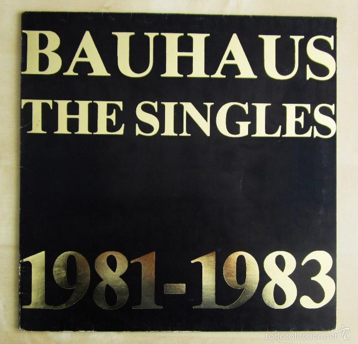 Discos de vinilo: BAUHAUS - THE SINGLES 1981 - 1983 - VINILO ORIGINAL PRIMERA EDICION BEGGARS BANQUET UK 1983 - Foto 2 - 56790589