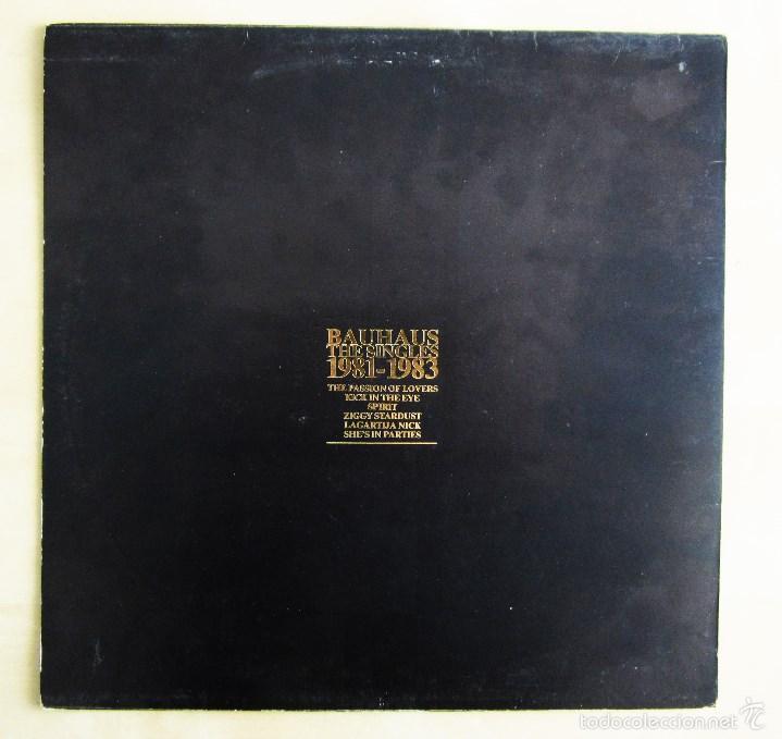 Discos de vinilo: BAUHAUS - THE SINGLES 1981 - 1983 - VINILO ORIGINAL PRIMERA EDICION BEGGARS BANQUET UK 1983 - Foto 3 - 56790589