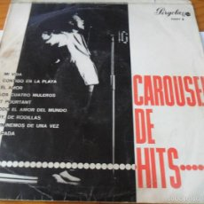 Discos de vinilo: CAROUSEL DE HITS LP 1965 - LOS SONOR CON JORGE, JAIME MOREY, LOS TRES DE CASTILLA..... Lote 56796663