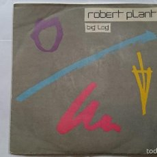 Discos de vinilo: ROBERT PLANT (LED ZEPPELIN) - BIG LOG / MESSIN' WITH THE MEKON (1983). Lote 56807961