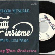 Discos de vinilo: CHEWING GUM ORCHESTRA SINGLE PROMOCIONAL PASTICCIO MUSICALE.ITALIA 1982. Lote 56829746