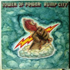 Discos de vinilo: TOWER OF POWER.BUMP CITY..EDIC OR USA 1972...EX+. Lote 56837542