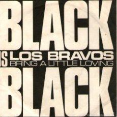 Discos de vinilo: LOS BRAVOS - SINGLE 7 - EDITADO EN PORTUGAL - BLACK IS BLACK + BRING A LITTLE LOVING - ALHAMBRA 1975. Lote 56840771