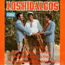 "Discos de vinilo: LOS HIDALGOS - EP SINGLE VINILO 7"" - EDITADO EN ESPAÑA - ADIÓS MALLORCA + 3 - FONAL 1971. Lote 56841479"